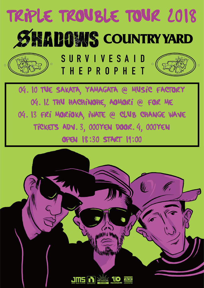 "Survive Said The Prophet、SHADOWS、COUNTRY YARDによるヘッドライン・ツアー""TRIPLE TROUBLE TOUR 2018""東北3ヶ所で開催決定!"