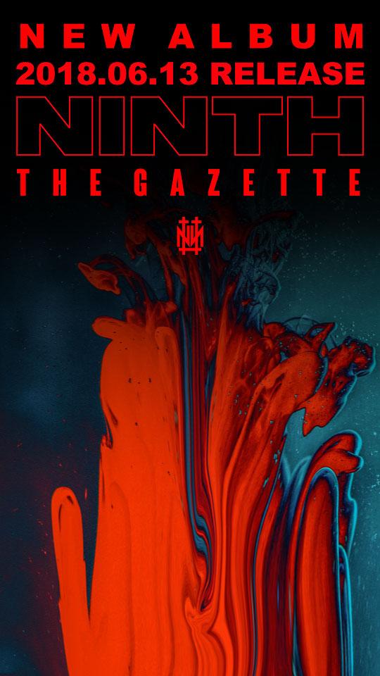 the GazettE、約3年ぶり待望のニュー・アルバム『NINTH』リリース&全国ツアー開催決定!アルバムの序章となる新曲「Falling」MVも世界同時先行公開!