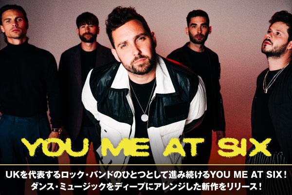 UKを代表するロック・バンドのひとつとして進み続けるYOU ME AT SIXのインタビュー公開!ダークでグルーヴィなニュー・アルバム『Suckapunch』日本盤を1/20リリース!