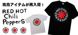 RED HOT CHILI PEPPERS、BLINK-182、RANCID、BAD RELIGIONのアイテムが一斉新入荷!完売していたTシャツも再登場です!