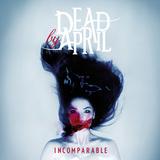 DEAD BY APRIL!ニュー・アルバム『Incomparable』のジャケット初公開!!