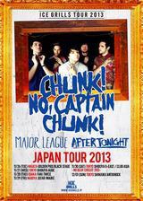 CHUNK! NO, CAPTAIN CHUNK!、MAJOR LEAGUE、AFTER TONIGHTらが11月にジャパン・ツアーを開催することを発表!