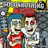 スプリット・アルバムをリリースするGOOD 4 NOTHINGとALLiSTERにインタビュー!