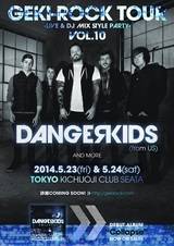 """米Rise Recordsの新世代スクリーモ/ミクスチャー・バンドDANGERKIDS、5/23&24開催の""""GEKIROCK TOUR VOL.10""""にて待望の初来日決定!"""