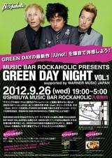 いよいよ本日開催!最新アルバム『Uno!』発売記念!GREEN DAY NIGHT VOL.1 supported by WARNER MUSIC JAPAN。GDを爆音で掛けます!サイン入りのグッズもプレゼント!入場無料!