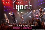 lynch.のライヴ・レポートを公開!緊張感が渦巻く壮絶なパフォーマンスを披露したツアー・ファイナル、SHIBUYA-AX公演2日目をレポート!