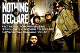 FACTのEIJI氏、TOMOHIRO氏も認めるラウドロック・バンド、NOTHING TO DECLAREのインタビュー公開!待望の1stアルバムを本日リリース!