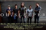 AUGUST BURNS REDに続くクリスチャン・メタルコア OH, SLEEPERデビュー!特集ページをアップしました!