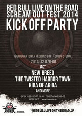 NEW BREED、THE TWISTED HARBOR TOWN、キバオブアキバ出演!Red Bull Live on the Road × Scream Out Fest 2014 KICK OFF PARTYの開催が決定!