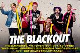 アグレッシヴなパーティー・ロック・アルバムを完成させたTHE BLACKOUTのインタビュー公開!Twitterにて激ユルカワイイTシャツのプレゼント企画もスタート!