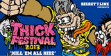 "SECRET 7 LINE主催のフェス""THICK FESTIVAL 2013""の第2弾出演アーティストとして、GOOD4NOTHING、ROTTENGRAFFTY、UZUMAKIら6組が出演決定!"
