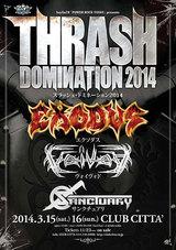 THRASH DOMINATION 2014が来年3月に開催決定!EXODUS、VOIVOD、SANCTUARYが来日!!