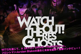 WATCHOUT! THERES GHOSTS来日インタビュー&動画コメントをアップ!