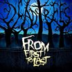 FROM FIRST TO LAST、5thアルバムより「Dead Trees」の音源公開!
