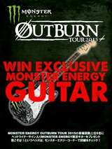 "FACT、Crystal Lakeがヘッドライナーを務める""MONSTER ENERGY OUTBURN TOUR 2015""、ヘッドライナーのサイン入り限定ギターが当たるプレゼント企画の詳細発表!"