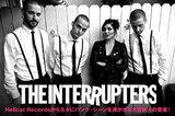 新世代のスカ・パンク・アイコン、THE INTERRUPTERSの特集を公開!Hellcat Recordsから久々にパンク・シーンを沸かせる大型新人の登場!デビュー・アルバム国内盤リリース!