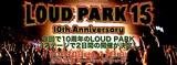 LOUD PARK 15、10/10-11にさいたまスーパーアリーナで開催決定!