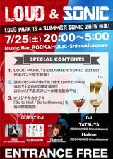 "Narumi(HEAD PHONES PRESIDENT)のDJ出演が決定!7/25(土)Music Bar ROCKAHOLIC-Shimokitazawa-にてLOUD PARK 15、SUMMER SONIC 2015の出演バンドを特集したイベント""LOUD&SONIC""開催!"