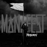 カナダの一匹狼 MANAFEST、10/7にニュー・アルバム『Reborn』リリース決定!日本盤ボーナス・トラックにはYosh Morita(Survive Said The Prophet)が参加!
