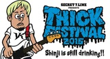 "SECRET 7 LINE、来年1/4に川崎CLUB CITTA'にてSHINJI(Ba/Vo)の追悼イベント[THICK FESTIVAL 2016 ""Shinji is still drinking !!""]開催決定!"