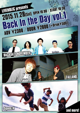 "BACKDATE NOVEMBER、FALLAND、Squeez4、11/28(土)下北沢LIVEHOLICにて開催されるライヴ・イベント""Back In the Day vol.1""に出演決定!"