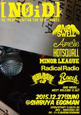 "ROACH、AIR SWELL、HOTSQUALLら出演!12/27(日)shibuya eggmanにて""[NOiD] -2015 FINAL-""開催決定!"