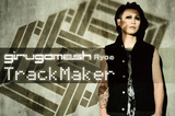 ギルガメッシュのЯyoによるコラム「Track Maker」VOL.10公開!今回は、1/20リリースとなる新作完成の報告と、開催間近に迫る全国ワンマン・ツアーへの意気込みを綴る!
