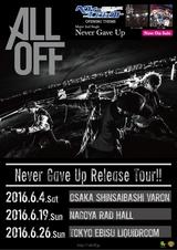 ALL OFF、6月に東名阪にてメジャー2ndシングル『Never Gave Up』のリリース・ツアー開催決定!