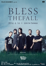 BLESSTHEFALL、6/16に行う台湾公演のスペシャル・ゲストにSurvive Said The Prophet、KEEP YOUR HANDs OFF MY GIRLが決定!
