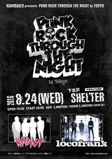 "NAMBA69主催イベント""PUNK ROCK THROUGH THE NIGHT in Tokyo""、locofrankを迎えて8/24に下北沢SHELTERにて開催決定!"