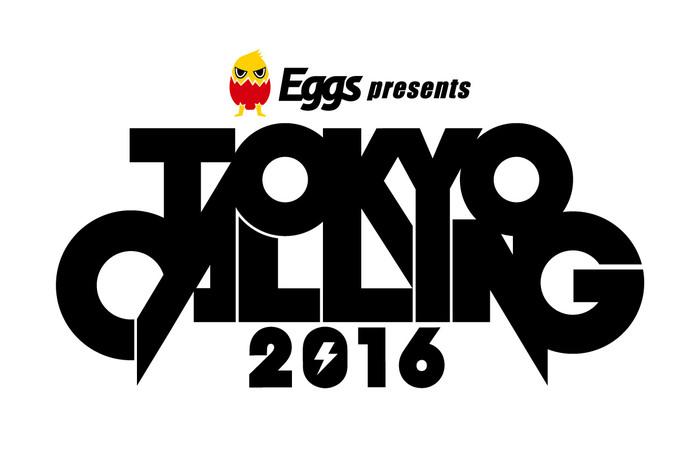 """打首獄門同好会、SHIMA、ノクモン、ROACH、AFRらが出演する日本最大級のサーキット・イベント""""Eggs presents TOKYO CALLING 2016""""、日割り発表!"""