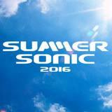 """""""SUMMER SONIC 2016""""、第11弾アーティスト発表!"""