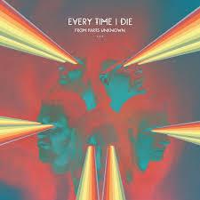 EVERY-TIME-I-DIE.jpg