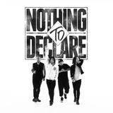 NOTHING TO DECLARE、9/7にリリースする2ndアルバム『Louder Than Words』より「Savior」のMV公開!