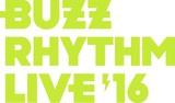 """UVERworld、ラスベガス、SPYAIR、マンウィズ、WANIMAら出演!音楽番組""""バズリズム""""発イベント""""バズリズム LIVE 2016""""、11/5-6に横浜アリーナにて開催決定!"""