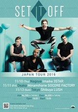 SET IT OFF、11月に東名阪にてジャパン・ツアーの開催決定!