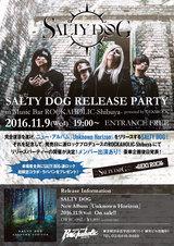 SALTY DOG、11/9(水)に激ロックプロデュースのROCKAHOLIC渋谷にてニュー・アルバム『Unknown Horizon』リリース・パーティー開催!来場者全員にコラボ・ラババンをプレゼント!入場無料!