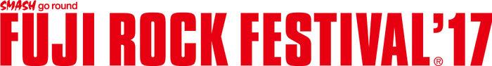 """FUJI ROCK FESTIVAL '17""、7/28-30に新潟 苗場スキー場にて開催決定!"
