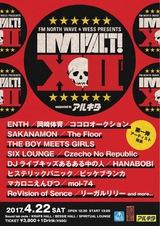 """4/22に開催する札幌のサーキット・イベント""""IMPACT!Ⅻ""""、第1弾出演アーティストにヒステリックパニック、ENTHら決定!"""