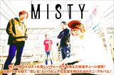 愛知県安城発の4ピース・バンド、MISTYのインタビュー&動画メッセージ公開!極上の煌くメロディと美しいヴォーカルを携えた疾走チューン連発の4thミニ・アルバムを明日1/18リリース!