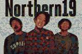 Northern19、5月より6thフル・アルバム『LIFE』のリリース・ツアー開催決定!