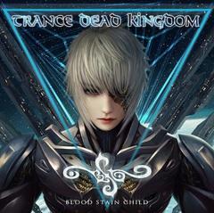 TRANCE-DEAD-KINGDOM1.jpg