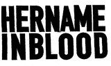 HER NAME IN BLOOD、5月より全国ツアー開催決定!