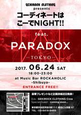 """GEKIROCK CLOTHING presents """"コーディネートはこーでNIGHT!!~feat. PARADOX~ 6/24(土)開催決定!入場無料&プレゼントあり!"""