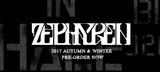 Zephyren(ゼファレン)最新コレクション、期間限定予約受付中!アウターやロンTなど様々なアイテムが多数ランナップ!
