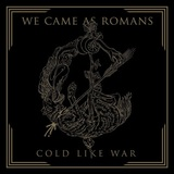 WE CAME AS ROMANS、本日リリースしたニュー・アルバム『Cold Like War』より「Foreign Fire」のMV公開!