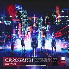 Crossfaith_WIPEOUT_syokaiA.jpg