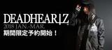 DEADHEARTZ最新作、期間限定予約受付中!スタジャン、コーチJKT、ロンTなどが登場!