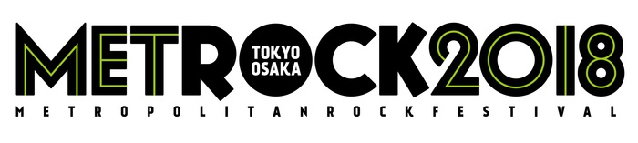 """METROCK 2018""、第3弾出演アーティストにMY FIRST STORYら決定!日割りも発表!"