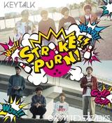 """04 Limited Sazabys & KEYTALK、ツーマン・ライヴ""""STRIKE!! PURN!""""開催決定!"""